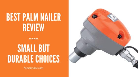 best-palm-nailer-reviews